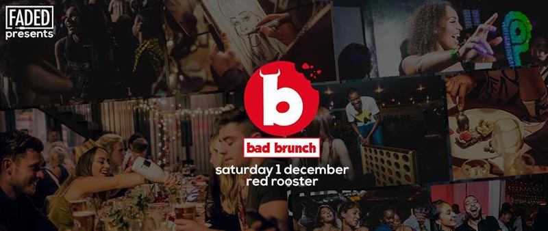 Bad Brunch at The Curtain on Sat 1st December 2018 Flyer