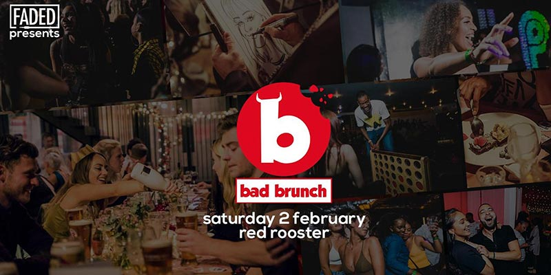 Bad Brunch at The Curtain on Sat 2nd March 2019 Flyer