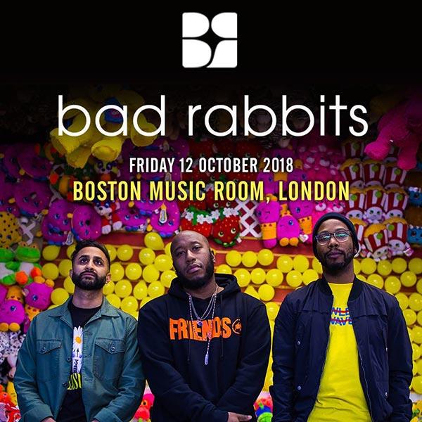 Bad Rabbits at Boston Music Room on Fri 12th October 2018 Flyer