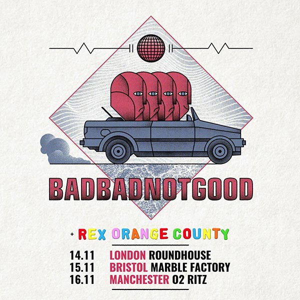 BADBADNOTGOOD at The Roundhouse on Tue 14th November 2017 Flyer