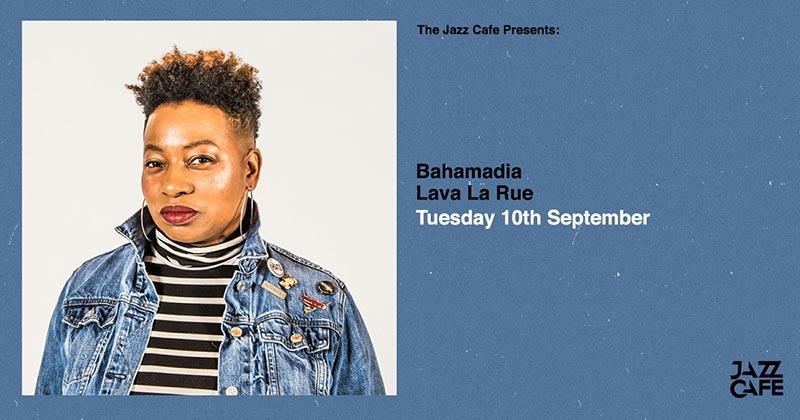 Bahamadia at Jazz Cafe on Tue 10th September 2019 Flyer