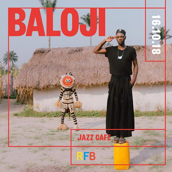 Baloji at Jazz Cafe on Tuesday 16th October 2018 Flyer