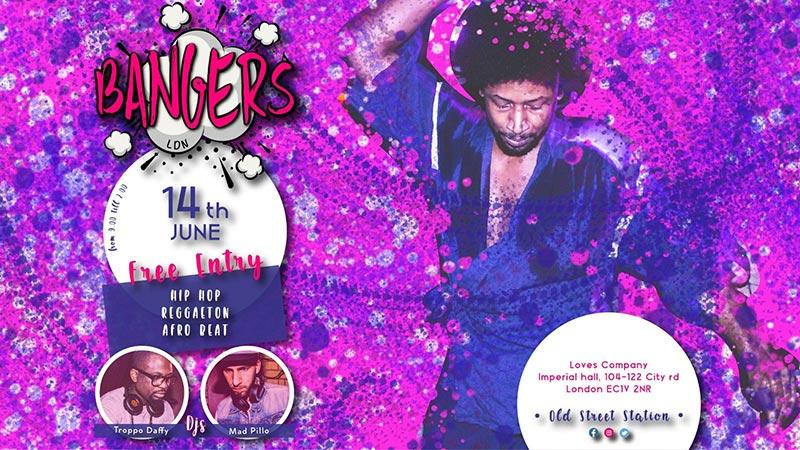 Bangers LDN at Loves Company on Fri 14th June 2019 Flyer