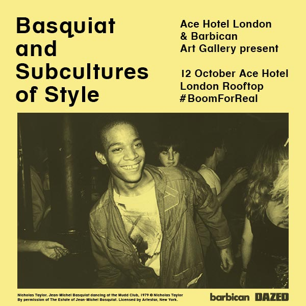 Basquiat and Subcultures of Style at Ace Hotel on Thu 12th October 2017 Flyer