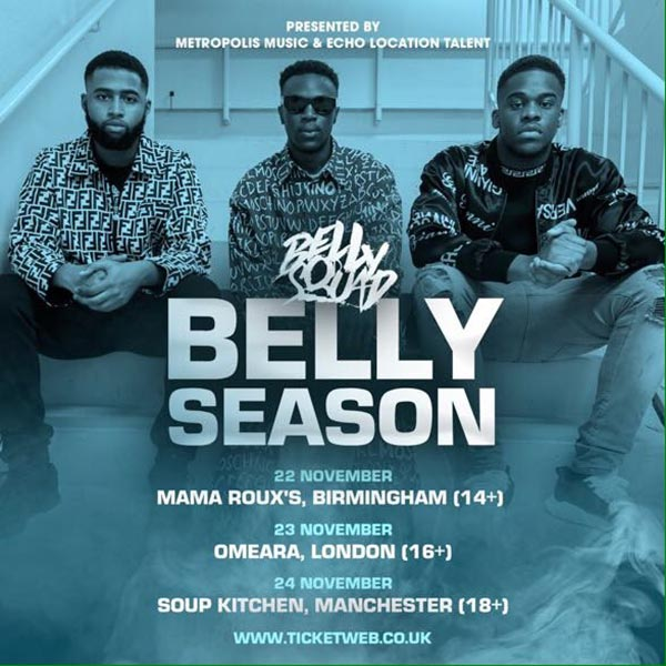 Belly Squad at Omeara on Thu 23rd November 2017 Flyer