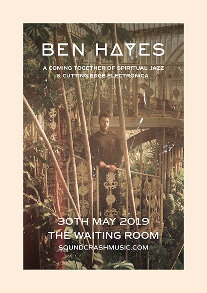 Ben Hayes at The Waiting Room on Thu 30th May 2019 Flyer