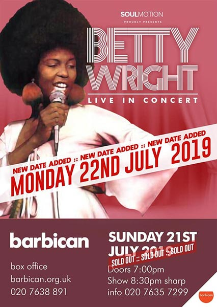 Betty Wright at Barbican on Mon 22nd July 2019 Flyer