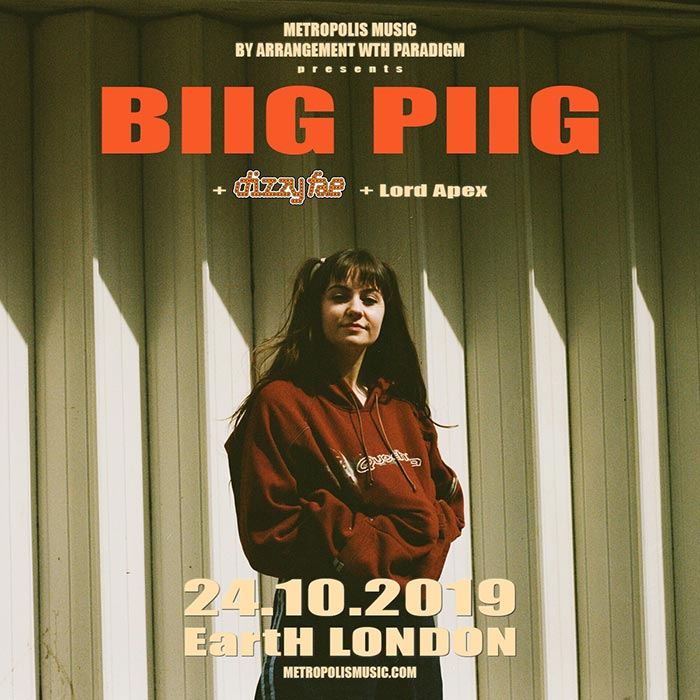 Biig Piig at EartH on Thursday 24th October 2019 Flyer