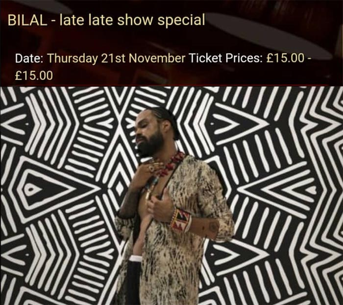 Bilal at Ronnie Scotts on Thu 21st November 2019 Flyer