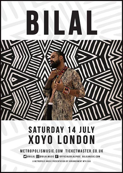 Bilal at XOYO on Sat 14th July 2018 Flyer