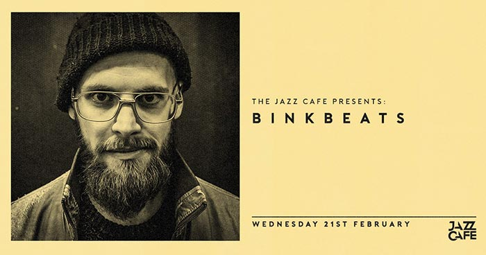 Binkbeats at Jazz Cafe on Wed 21st February 2018 Flyer