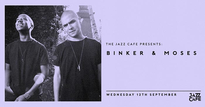 Binker & Moses at Jazz Cafe on Wed 12th September 2018 Flyer