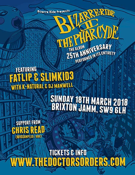 Bizarre Ride II The Pharcyde at Brixton Jamm on Sunday 18th March 2018 Flyer