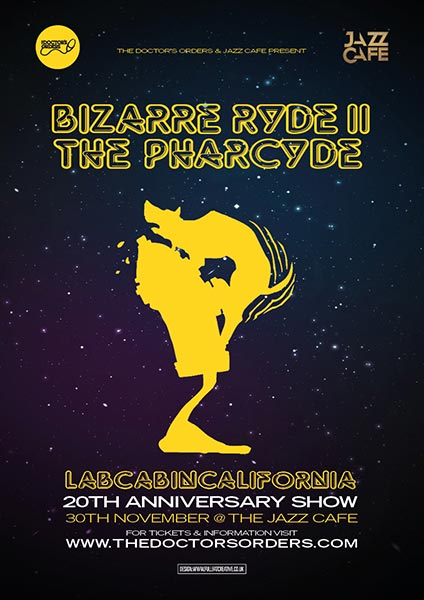 Bizarre Ride II The Pharcyde at Hoxton Bar & Kitchen on Wednesday 30th November 2016 Flyer