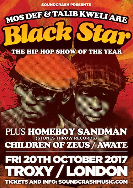 Black Star at The Troxy on Fri 20th October 2017 Flyer