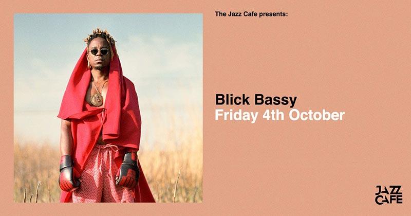 Blick Bassy at Jazz Cafe on Fri 4th October 2019 Flyer