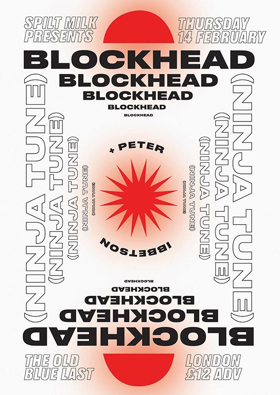 Blockhead at Old Blue Last on Thu 14th February 2019 Flyer