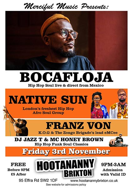 Bocafloja at Finsbury Park on Friday 3rd November 2017 Flyer