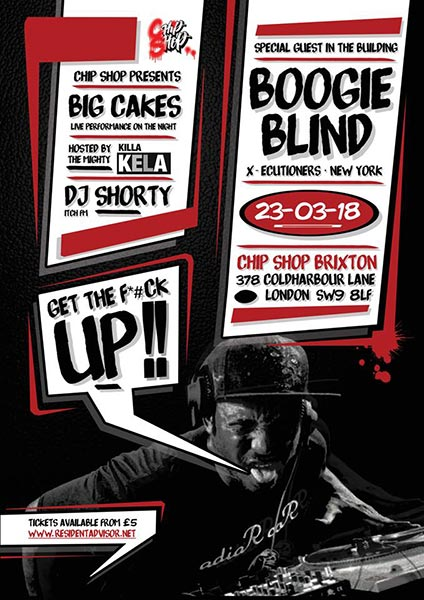 DJ Boogie Blind + BIG Cakes at Chip Shop BXTN on Fri 23rd March 2018 Flyer