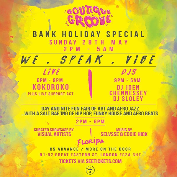 WE . SPEAK . VIBE at Floripa on Sun 28th May 2017 Flyer