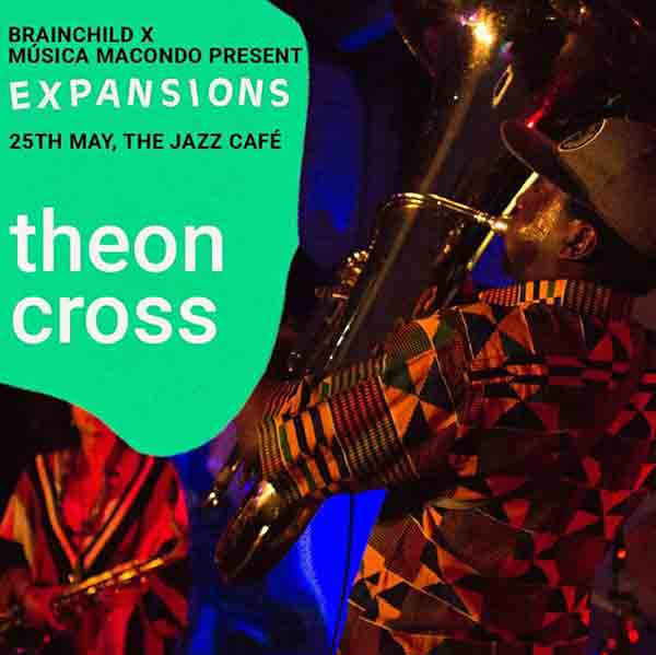 Theon Cross Trio at Jazz Cafe on Thu 25th May 2017 Flyer