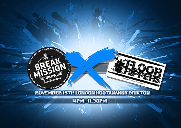 Floor Rippers X Break Mission at Hootananny on Wed 15th November 2017 Flyer