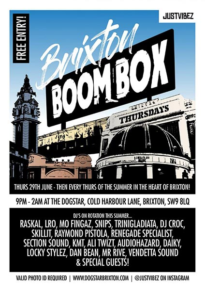 Brixton Boombox at Dogstar on Thu 13th July 2017 Flyer