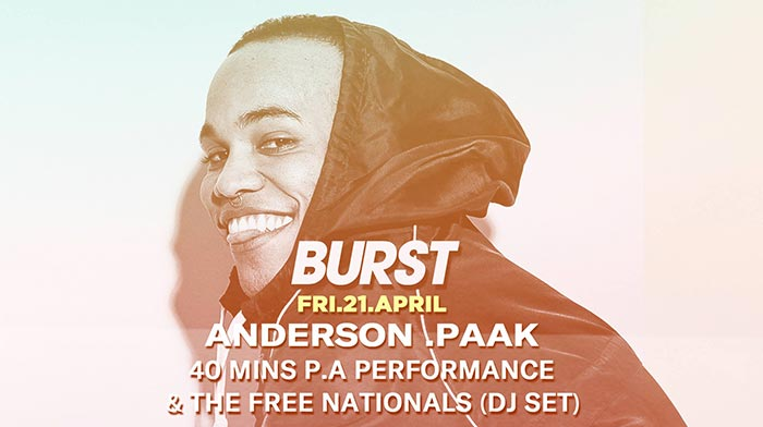 BURST w/ Anderson .Paak at KOKO on Fri 21st April 2017 Flyer