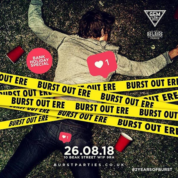 Burst Out Ere at Gem Bar on Sunday 26th August 2018 Flyer