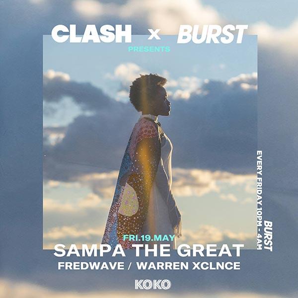 BURST w/ Sampa The Great at KOKO on Fri 19th May 2017 Flyer