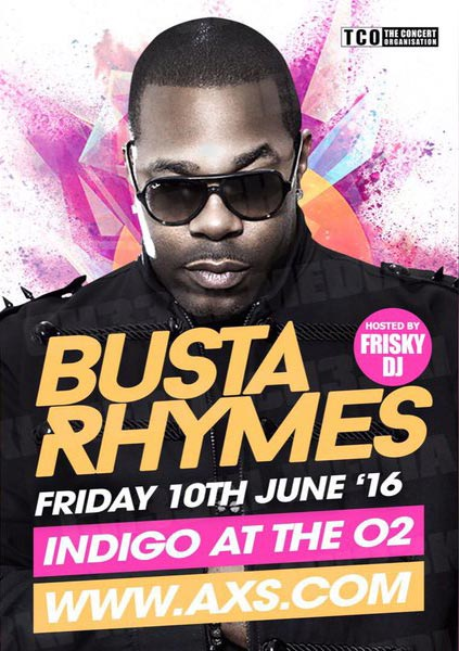 Busta Rhymes at KOKO on Friday 10th June 2016 Flyer