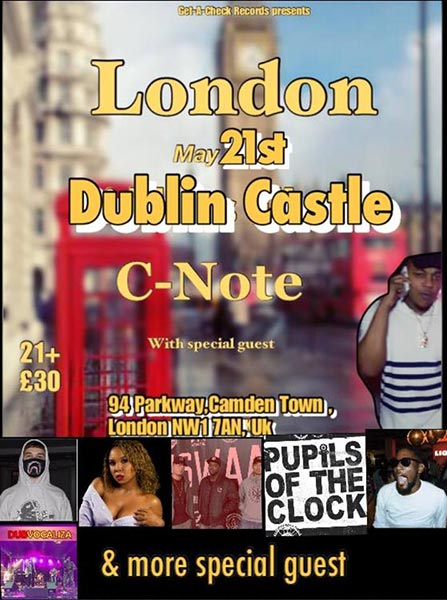 C-Note at Dublin Castle on Mon 21st May 2018 Flyer