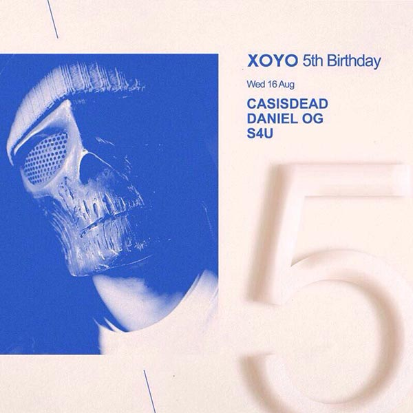 CASisDEAD at XOYO on Mon 30th November -0001 Flyer