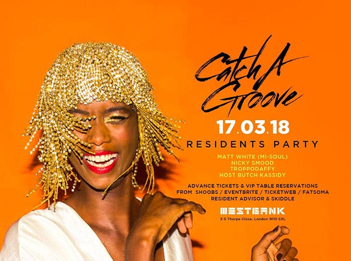 Catch A Groove at Westbank on Sat 17th March 2018 Flyer