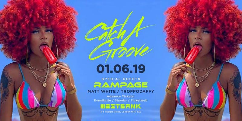 Catch a Groove at Westbank on Sat 1st June 2019 Flyer