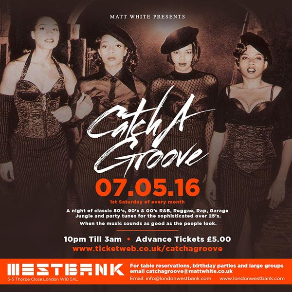 Catch-a-Groove at KOKO on Saturday 7th May 2016 Flyer