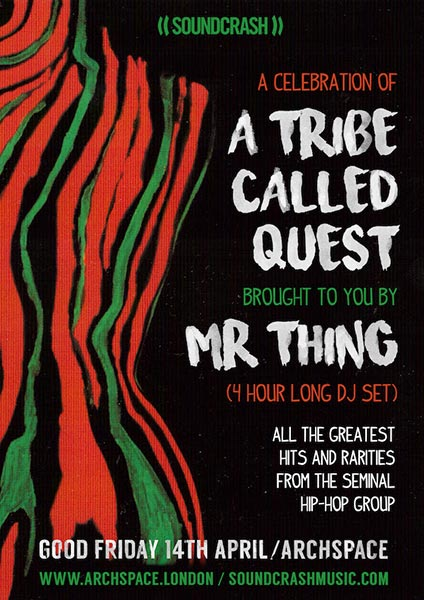 A celebration of A Tribe Called Quest at Brixton Academy on Friday 14th April 2017 Flyer