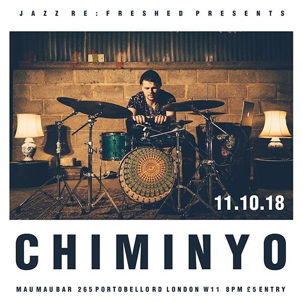 Chiminyo at Mau Mau Bar on Thu 11th October 2018 Flyer