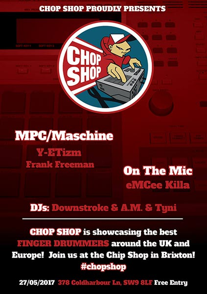 Chop Shop in the Chip Shop at Chip Shop BXTN on Sat 27th May 2017 Flyer