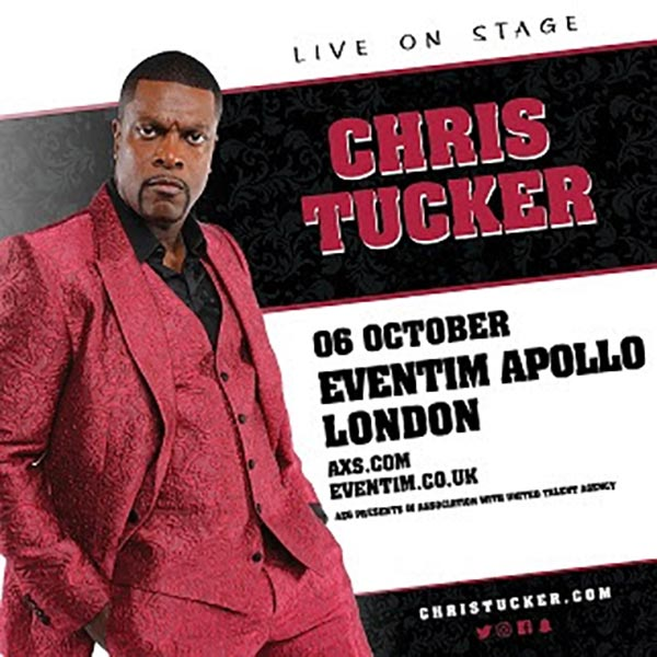 Chris Tucker at Hammersmith Apollo on Saturday 6th October 2018 Flyer
