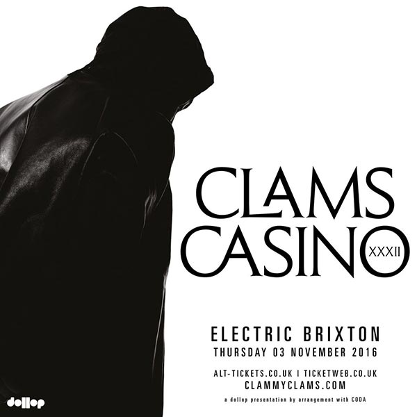 Clams Casino at The Forum on Thursday 3rd November 2016 Flyer
