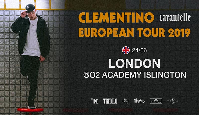 Clementino at Islington Academy on Mon 24th June 2019 Flyer