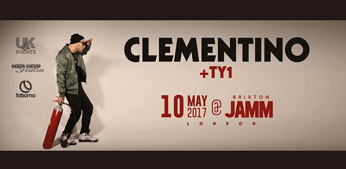 Clementino & TY1 at Brixton Jamm on Wed 10th May 2017 Flyer