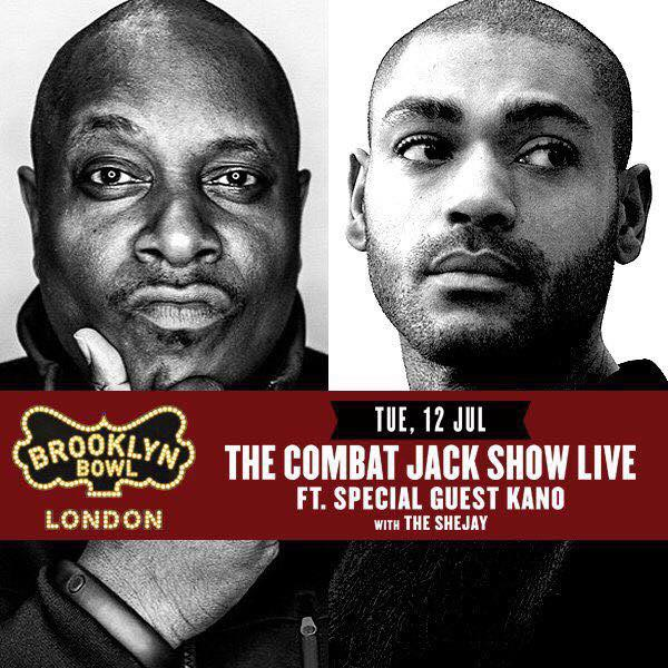Combat Jack + Kano at Trapeze on Tuesday 12th July 2016 Flyer