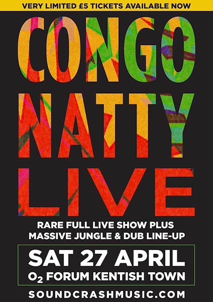 Congo Natty at The Forum on Sat 27th April 2019 Flyer
