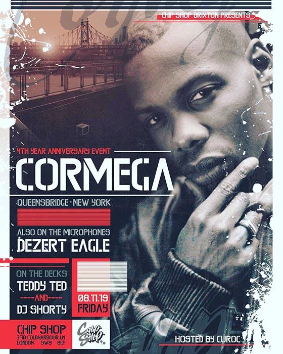 Cormega at Chip Shop BXTN on Fri 8th November 2019 Flyer