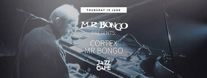 Cortex at Jazz Cafe on Thu 15th June 2017 Flyer