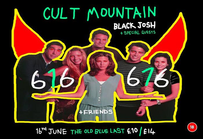 616 and Friends at Old Blue Last on Fri 16th June 2017 Flyer