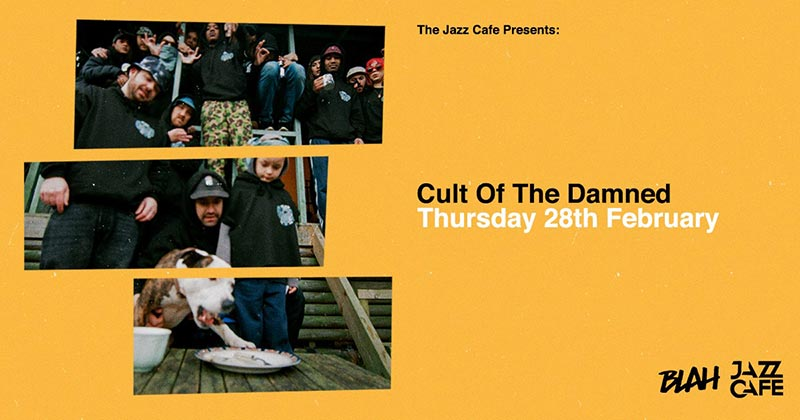 Cult of The Damned at Jazz Cafe on Thu 28th February 2019 Flyer