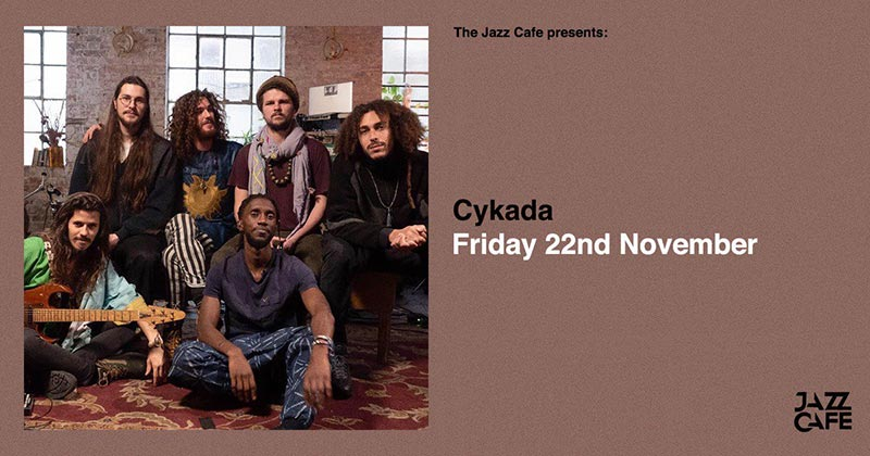 Cykada at Jazz Cafe on Fri 22nd November 2019 Flyer